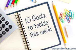 10 Goals to Tackle This Week