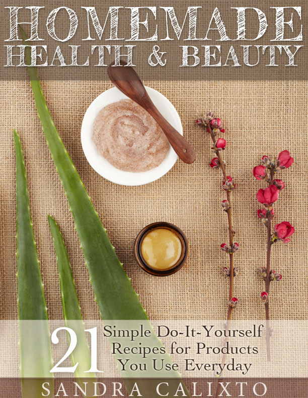 Homemade Health and Beauty