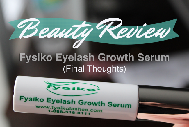My final thoughts on the Fysiko Eyelash Growth Serum - Video Review
