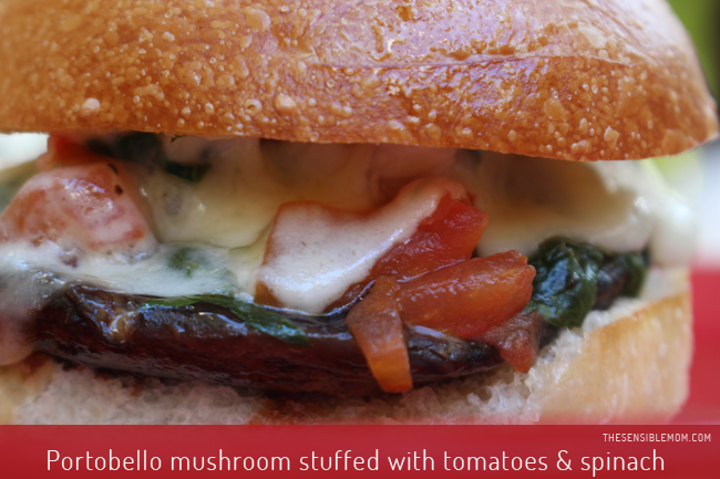 Portobello Mushroom Burger Stuffed with Tomatoes and Spinach = Yum!
