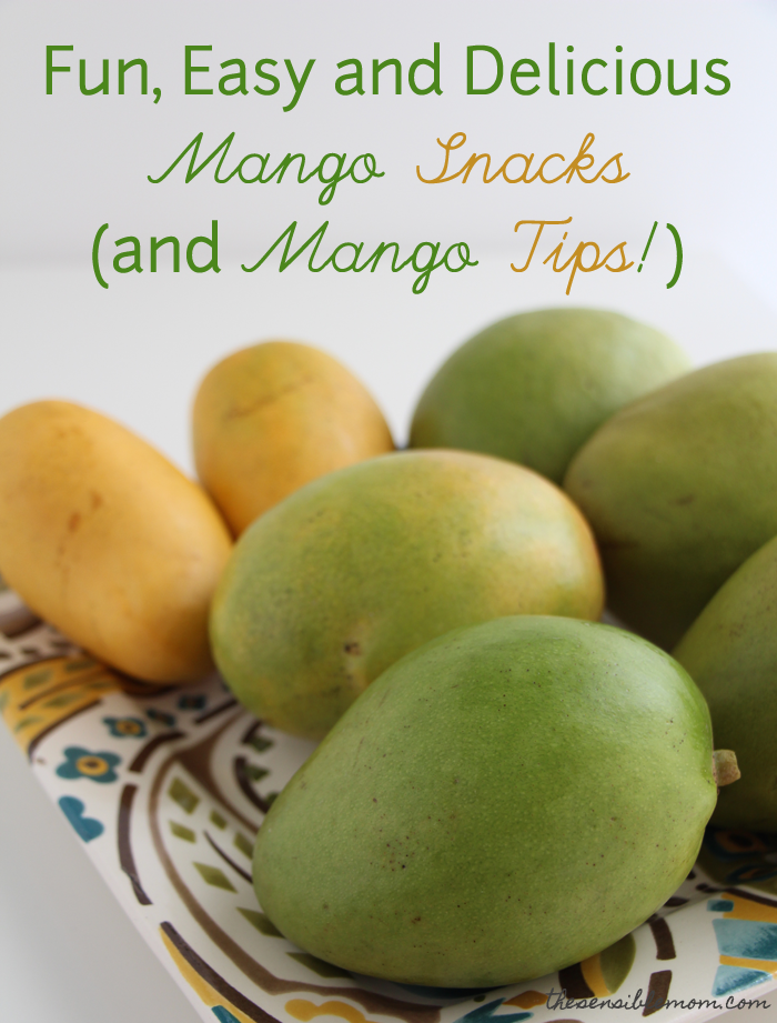 Fun, Easy and Delicious Mango Snacks (and Mango Tips!) #MakeItMango